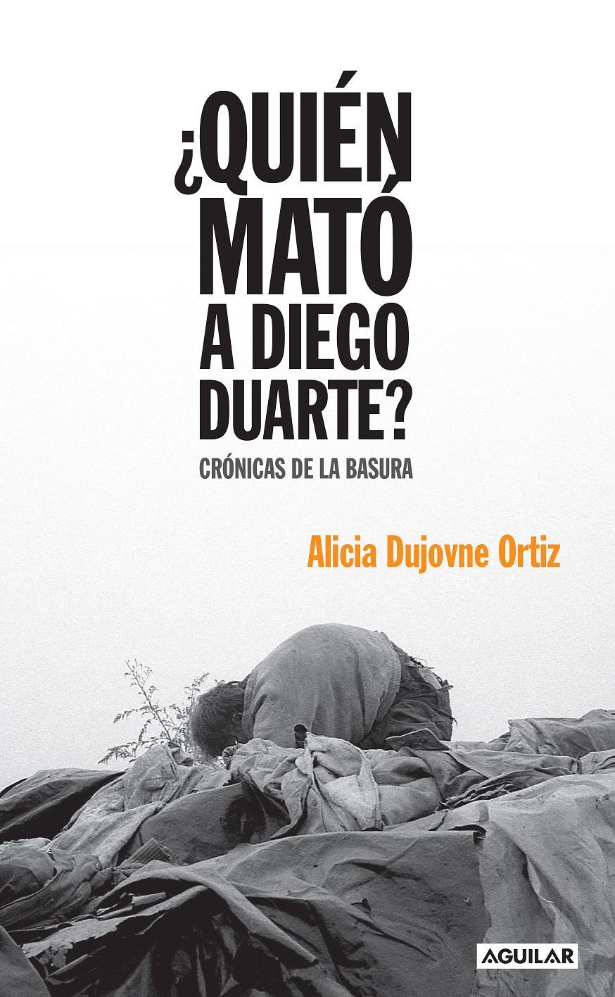 Libro: ¿Quién mató a Diego Duarte?