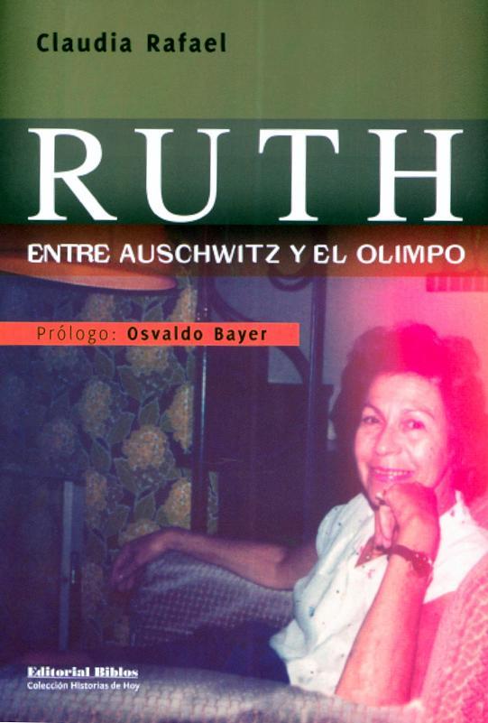 Ruth Paradies Weisz: La vida entre dos horrores