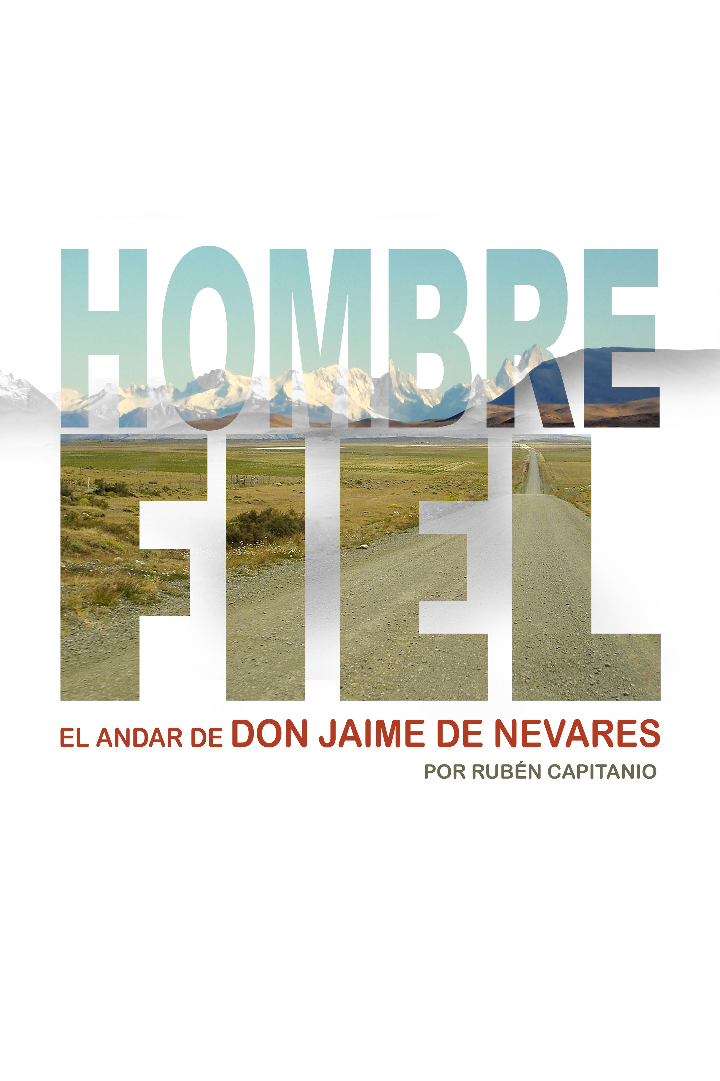 Libro: Hombre Fiel. El andar de Don Jaime de Nevares
