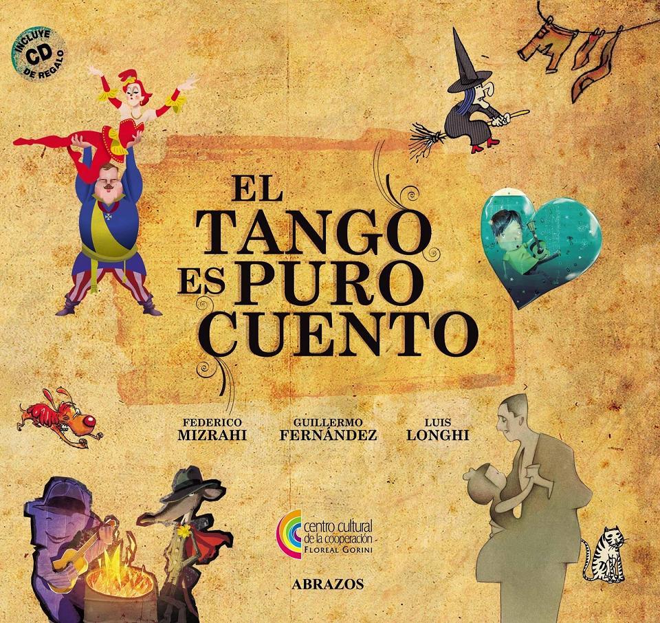 Libro-disco: El tango es puro cuento
