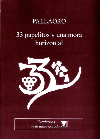 Libro: 33 papelitos y una mora horizontal