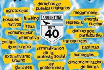 """Manifestación nacional contra el saqueo y la contaminación """"las 40 en la 40"""""""
