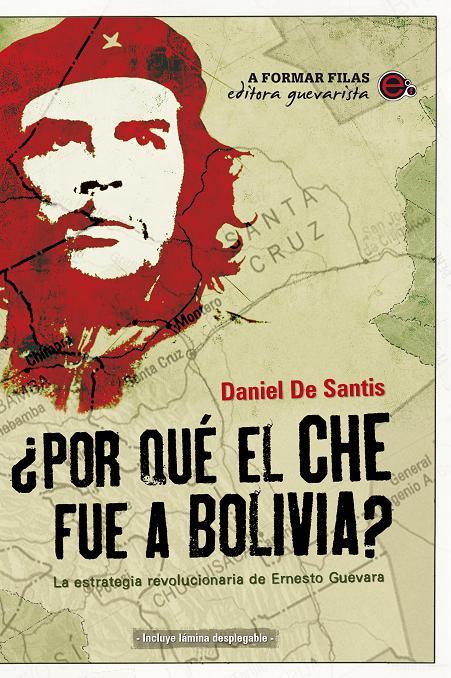 Daniel De Santis y los intentos revolucionarios en América Latina