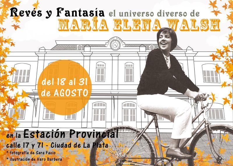 Muestra: Revés y Fantasía. El universo diverso de María Elena Walsh