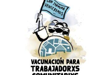 Reclaman vacunación para trabajadores comunitarios