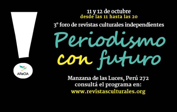 Este fin de semana se realiza el 3º Foro de Revistas Culturales