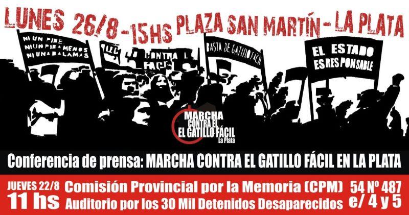 Conferencia de prensa: convocan a la marcha contra el gatillo fácil